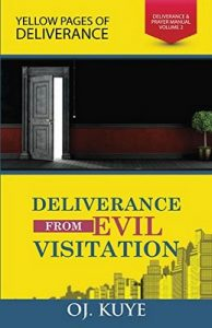 Deliverance From Evil Visitation (Deliverance and Prayer Manual Book 2) – OJ Kuye [ePub & Kindle] [English]