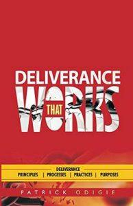 Deliverance That Works – Patrick Odigie [ePub & Kindle] [English]