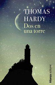 Dos en una torre (1320) – Thomas Hardy, Miguel Ángel Pérez Pérez [ePub & Kindle]