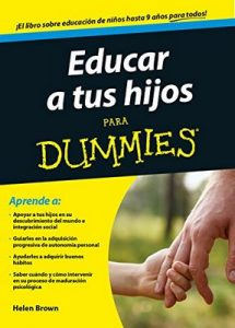 Educar a tus hijos para Dummies – Helen Brown, Mercè Pastor Costa [ePub & Kindle]