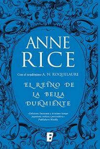 El Reino de la Bella Durmiente (Saga de la Bella Durmiente 4): Serie erótica. 4º vol. de la serie – Anne Rice [ePub & Kindle]