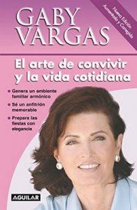 El arte de convivir y la vida cotidiana – Gaby Vargas [ePub & Kindle]