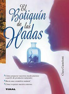 El botiquín de las hadas (Naturismo) – Clara Castellotti [ePub & Kindle]