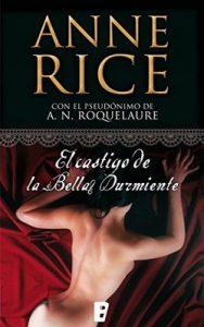 El castigo de la Bella Durmiente (Saga de la Bella Durmiente 2) – Anne Rice , A.N. Roquelaure [ePub & Kindle]