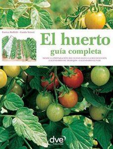 El huerto: guía completa –  Enrica Boffelli, Guido Sirtori [ePub & Kindle]