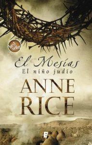 El niño judío (El Mesías 1) – Anne Rice [ePub & Kindle]