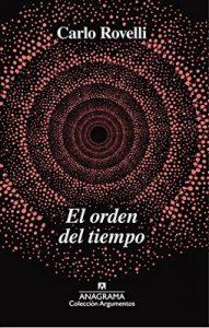 El orden del tiempo (ARGUMENTOS nº 518) – Carlo Rovelli, Francisco José Ramos Mena [ePub & Kindle]