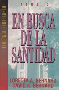 En Busca de la Santidad – David K. Bernard, Loretta Bernard [ePub & Kindle]