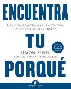 Encuentra tu porqué (Gestión del conocimiento) – Simon Sinek [Kindle & PDF]