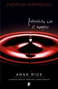 Entrevista con el vampiro (Crónicas Vampíricas 1): Crónicas Vampíricas I – Anne Rice [ePub & Kindle]