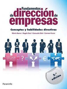 Fundamentos de dirección de empresas. Conceptos y habilidades directivas – Maria Iborra Juan [ePub & Kindle]