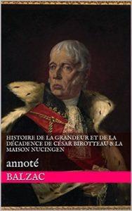 Histoire de la grandeur et de la décadence de César Birotteau & La Maison Nucingen: annoté – Honoré de Balzac, Marion Hanter [ePub & Kindle] [French]
