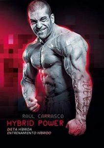Hybrid Power: Dieta Híbrida + Entrenamiento Híbrido – Raúl Carrasco Jiménez [ePub & Kindle]