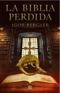 La Biblia perdida – Igor Bergler [ePub & Kindle]