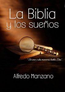 La Biblia y los Sueños – Alfredo Manzano [ePub & Kindle]