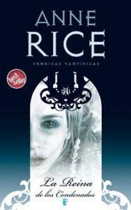 La Reina de los Condenados (Crónicas Vampíricas 3): Crónicas Vampíricas III – Anne Rice [ePub & Kindle]