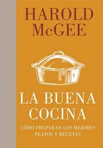 La buena cocina: Cómo preparar los mejores platos y recetas – McGee Harold, Martin Berasategui, Juan Manuel Ibeas Delgado [ePub & Kindle]
