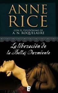 La liberación de la Bella Durmiente (Saga de la Bella Durmiente 3) – Anne Rice [ePub & Kindle]