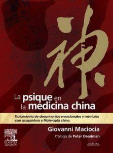 La psique en la medicina china: Tratamiento de desarmonías emocionales y mentales con acupuntura y fitoterapia china – Giovanni Maciocia [ePub, Kindle & PDF]