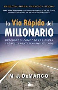 La vía rápida del millonario – M. J. De Marco [ePub & Kindle]