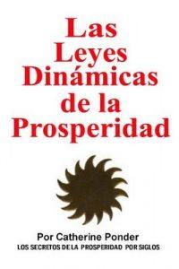 Las leyes dinamicas de la prosperidad – Catherine Ponder [ePub & Kindle]