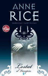 Lestat el vampiro (Crónicas Vampíricas 2): Crónicas Vampíricas II – Anne Rice [ePub & Kindle]