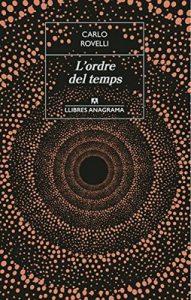 L'ordre del temps: . (LLIBRES ANAGRAMA Book 50) – Carlo Rovelli, Francesc Massana [ePub & Kindle] [Catalán]