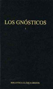 Los gnósticos I (Biblioteca Clásica Gredos nº 59) – V. A., José Montserrat Torrents, Antonio Piñero Sáenz, Carlos García Gual [ePub & Kindle]