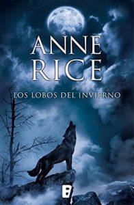 Los lobos del invierno (Crónicas del Lobo 2) – Anne Rice [ePub & Kindle]