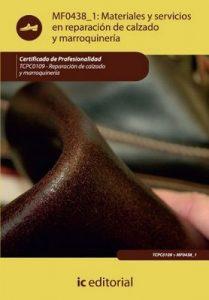 Materiales y servicios en reparación de calzado y marroquinería. TCPC0109 – Francisco Jesús González Luna [ePub & Kindle]