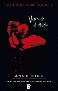 Memnoch el diablo (Crónicas Vampíricas 5): Crónicas Vampíricas V – Anne Rice [ePub & Kindle]