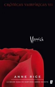 Merrick (Crónicas Vampíricas 7): Crónicas Vampíricas VII – Anne Rice [ePub & Kindle]