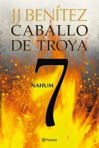Nahum. Caballo de Troya 7 – J. J. Benítez [ePub & Kindle]