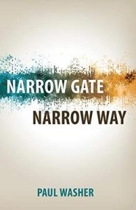 Narrow Gate Narrow Way –  Paul Washer [ePub & Kindle] [English]