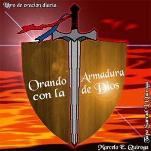 Orando con la Armadura de Dios – Marcelo E. Quiroga [Kindle & PDF]