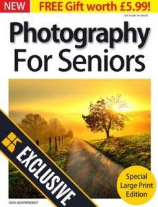 Photography For Seniors 2019 [PDF]