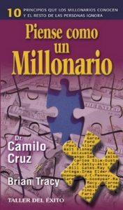 Piense como un millonario – Camilo Cruz [ePub & Kindle]