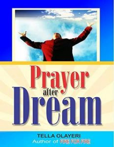 Prayer after Dream: Take Charge of Your Dream While you Wake – Tella Olayeri  [ePub & Kindle] [English]