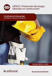 Prevención de Riesgos Laborales en Construcción. EOCB0108 – Ricardo Quintanilla Piña [ePub & Kindle]