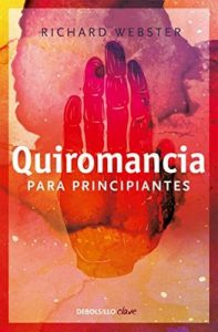 Quiromancia para principiantes – Richard Webster [ePub & Kindle]