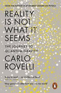 Reality Is Not What It Seems: The Journey to Quantum Gravity – Carlo Rovelli [ePub & Kindle] [English]