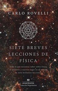 Siete breves lecciones de física (ARGUMENTOS nº 497) (1st Edition) – Carlo Rovelli [ePub & Kindle]