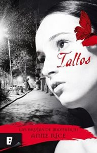 Taltos (Las Brujas de Mayfair 3): Brujas de Mayfair III – Anne Rice [ePub & Kindle]