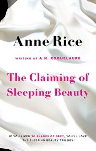 The Claiming Of Sleeping Beauty: Number 1 in series – A.N. Roquelaure, Anne Rice [ePub & Kindle] [English]