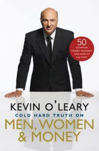 Cold Hard Truth On Men, Women, and Money: 50 Common Money Mistakes and How to Fix Them – Kevin O'Leary [ePub & Kindle] [English]