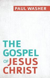 The Gospel of Jesus Christ – Paul Washer [ePub & Kindle] [English]