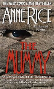 The Mummy or Ramses the Damned: A Novel – Anne Rice [ePub & Kindle] [English]