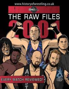 The Raw Files: 2001 – Arnold Furious, Dan Hey, Jonathan Sullivan, Benjamin Richardson, Bob Dahlstrom, James Dixon [ePub & Kindle] [English]