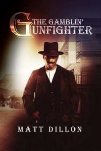 The gamblin'gunfighter – Matt Dillon [ePub & Kindle]