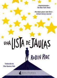 Una lista de jaulas – Robin Roe, Pilar Ramírez Tello [ePub & Kindle]